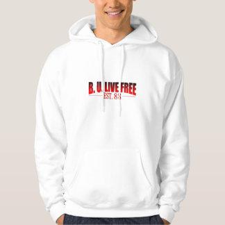 """B. U. Live Free EST.88 "" Hoodie"