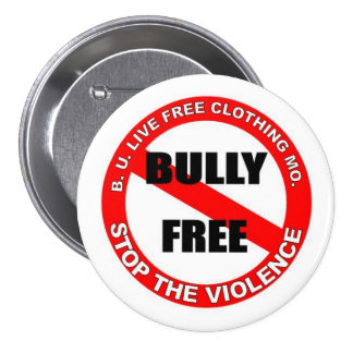 """B.U.LiveFree """"Stop the Bully"""" Buttom Pinback Buttons"""