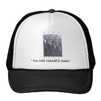 "B.U.M.S. IV, "" For HIS NAME'S Sake"" Trucker Hat"