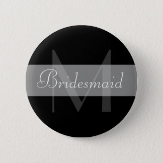 B&W Monogram Bridesmaid Button