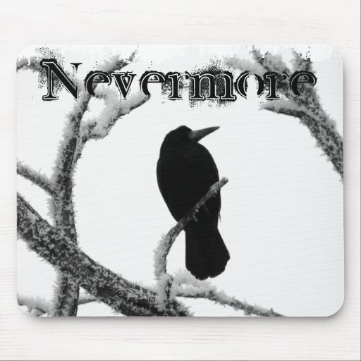 B&W Winter Raven Edgar Allan Poe Nevermore Mouse Pad