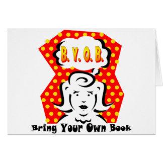 B. Y. O. B. CARD