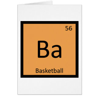 Ba - Basketball Sports Chemistry Periodic Table Card