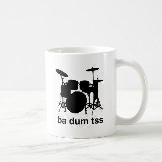 Ba Dum Tss Coffee Mug