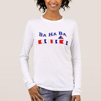 Ba Ha Ba, w/ Maritime Flags Long Sleeve T-Shirt