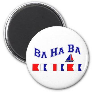 Ba Ha Ba, w/ Maritime Flags Magnet