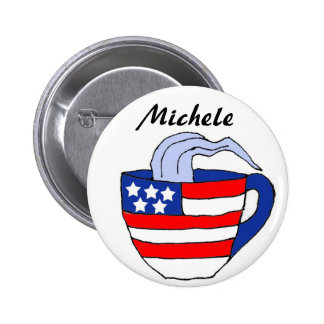 BA- Michele Bachmann Teacup Button