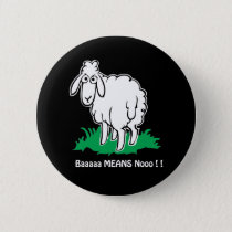 Baa-Means-No Pinback Button