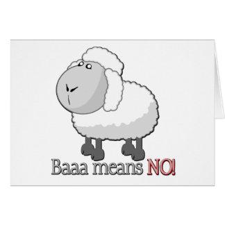 Baaa means NO! Card