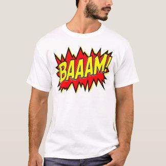 BAAAM! T-Shirt