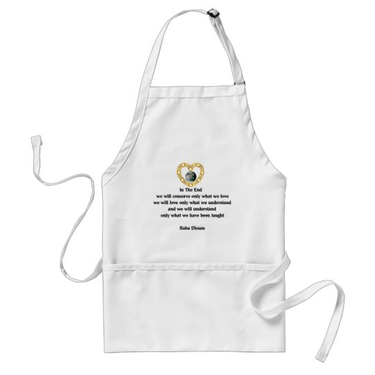 Baba Dioum Quote Adult Apron