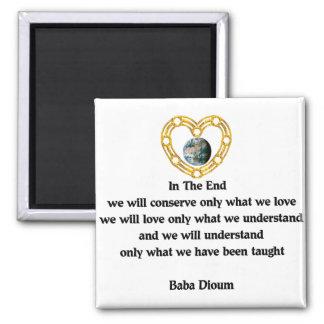 Baba Dioum Quote Magnet