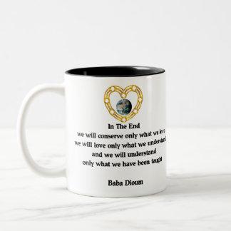 Baba Dioum Quote Two-Tone Coffee Mug