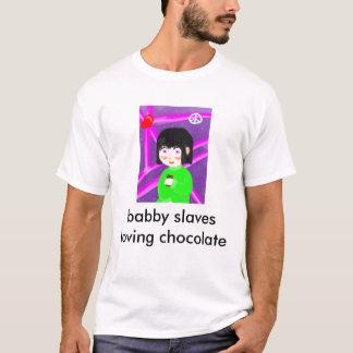 babby slaves loving chocolate T-Shirt