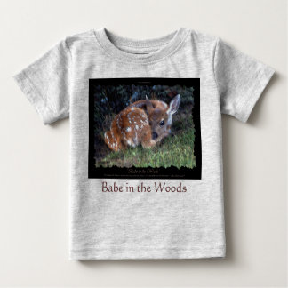 BABE IN THE WOODS BABY T-Shirt