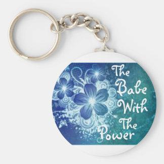 Babe-With-The-Power-Keychain Keychain
