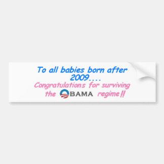 Babies and infants.... bumper sticker