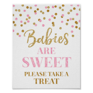 Babies are Sweet Sign Gold Pink Confetti Poster