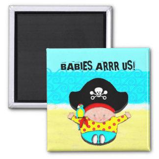 BABIES ARRRR US! 2 INCH SQUARE MAGNET
