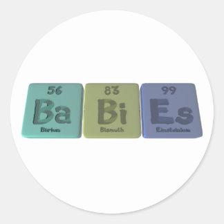 Babies-Ba-Bi-Es-Barium-Bismuth-Einsteinium Classic Round Sticker