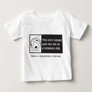 Babies can help homeless dogs, too t-shirt