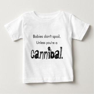 Babies Don't Spoil T-shirt