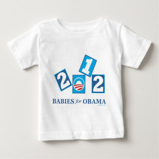 Babies for Obama 2012 T Shirt