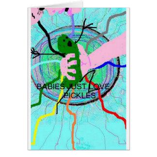 BABIES JUST LOVE PICKLES / card by Wendy Bridges