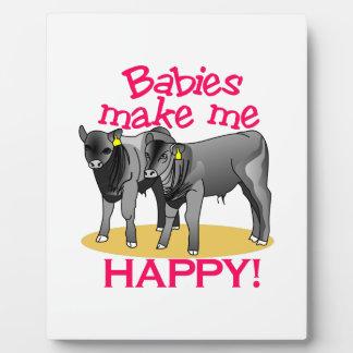 Babies Makes Me Happy Plaque