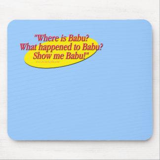 Babu!... Mouse Pad