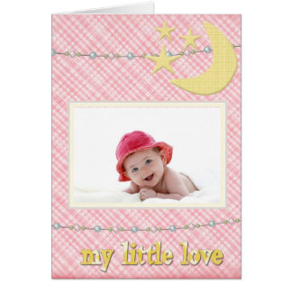 Baby Arrival - It's A Girl - My Little Love Card