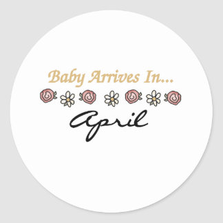 Baby Arrives in April Classic Round Sticker