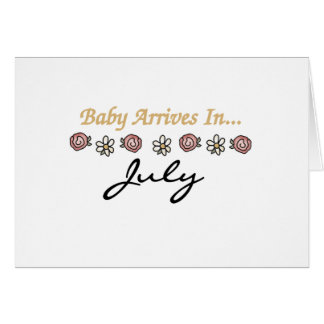 Baby Arrives in July Cards