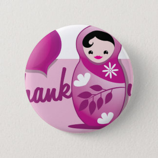 baby babushka thank you pinback button