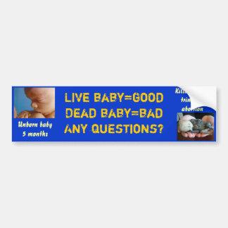 Baby=bad muerto del baby=good vivo… ¿Preguntas? Etiqueta De Parachoque