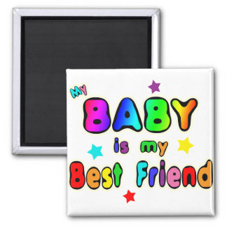 Baby Best Friend Magnet