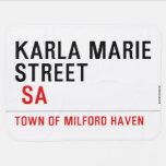 Karla marie STREET   Baby Blanket