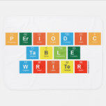 Periodic Table Writer  Baby Blanket