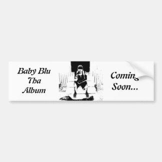 Baby Blu Tha Album Car Bumper Sticker