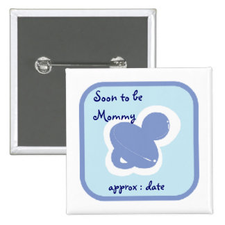 baby blue pacifier Soon to be mommy 2 Inch Square Button