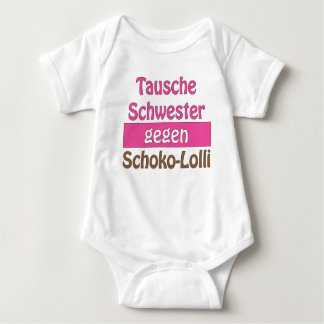 """Baby Body of """"exchanges sister against Schoko Loll Tee Shirt"""