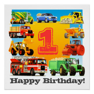 Baby Boy 1st Happy Birthday Construction Truck Poster