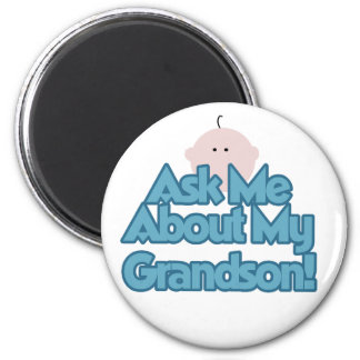 Baby Boy Ask About My Grandson Tshirts and Gifts 2 Inch Round Magnet