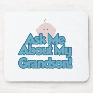 Baby Boy Ask About My Grandson Tshirts and Gifts Mouse Pad