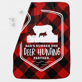 Baby Boy Dad's Hunting Partner Deer Buck Outdoors Baby Blanket