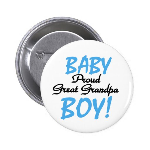 Baby Boy Proud Great Grandpa Buttons