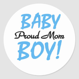 Baby Boy Proud Mom Classic Round Sticker