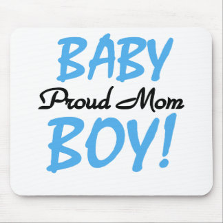 Baby Boy Proud Mom Mouse Pad