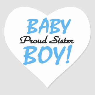 Baby Boy Proud Sister Gifts Stickers