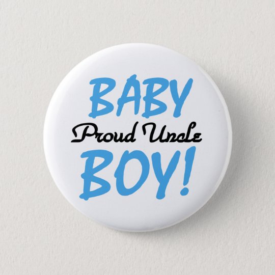 Baby Boy Proud Uncle Pinback Button